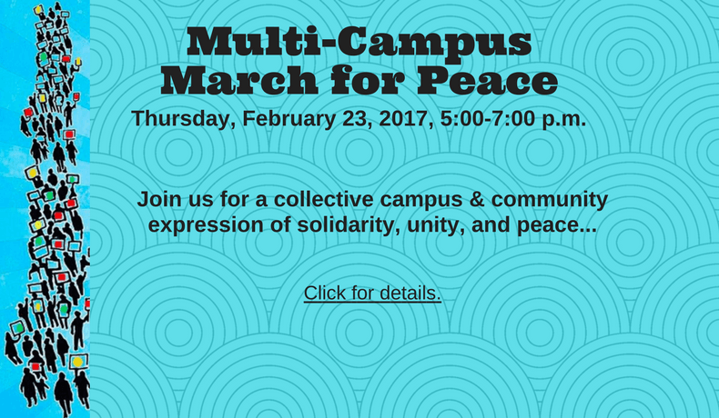 Join us for a collective campus & community march for peace. Click for more information.