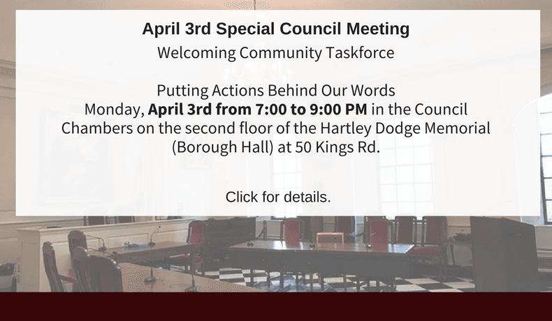 Welcoming Community Taskforce – Putting Actions Behind Our Words Monday, April 3rd from 7:00 to 9:00 PM