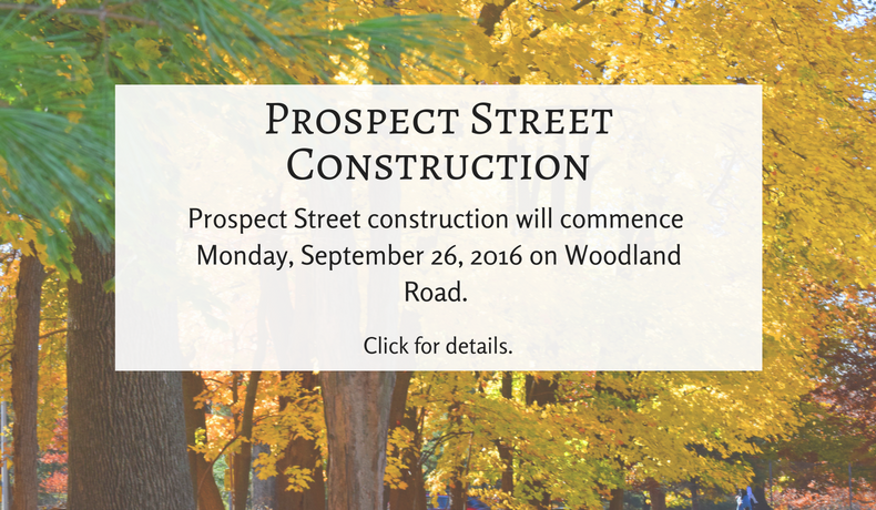 Prospect Street Construction will commence Monday, September 26, 2016.  Click for full information.